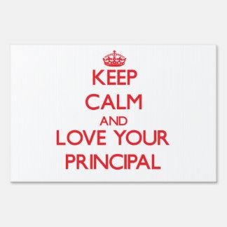 Keep Calm and Love your Principal Sign
