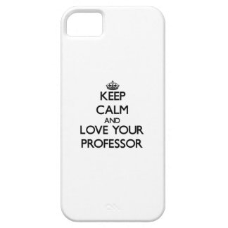 Keep Calm and Love your Professor iPhone 5 Cover