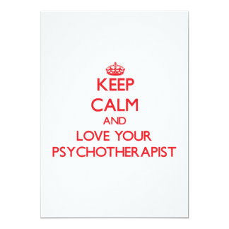 Keep Calm and Love your Psychotherapist 5x7 Paper Invitation Card