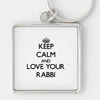 Keep Calm and Love your Rabbi Keychain