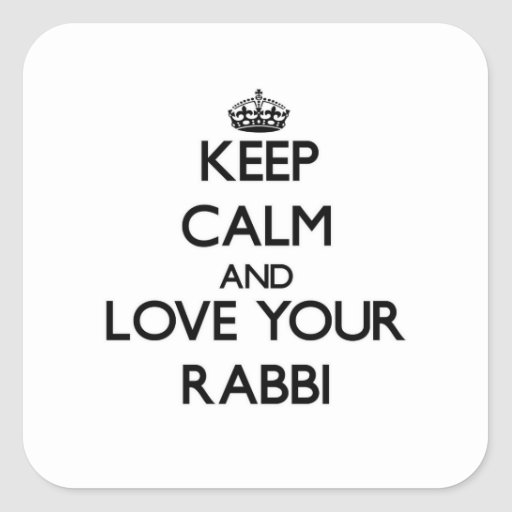 Keep Calm and Love your Rabbi Square Stickers