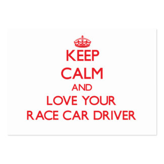 Keep Calm and Love your Race Car Driver Large Business Cards (Pack Of 100)