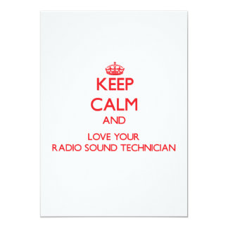 Keep Calm and Love your Radio Sound Technician Custom Announcement