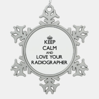 Keep Calm and Love your Radiographer Ornament