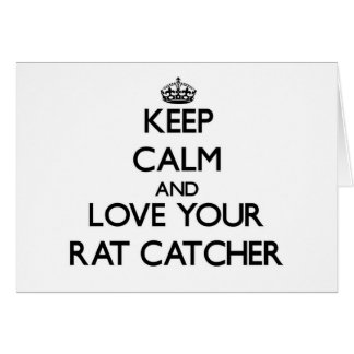 Keep Calm and Love your Rat Catcher Cards