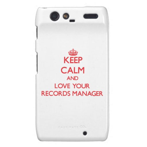 Keep Calm and Love your Records Manager Droid RAZR Covers