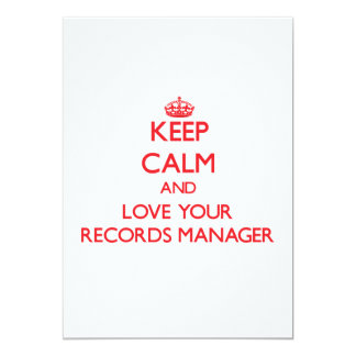 Keep Calm and Love your Records Manager 5x7 Paper Invitation Card