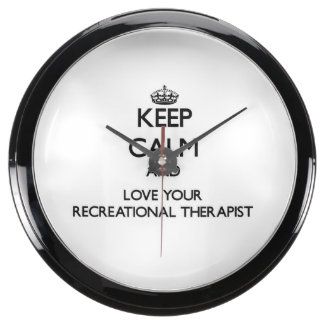 Keep Calm and Love your Recreational Therapist Aqua Clock
