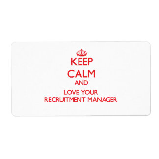 Keep Calm and Love your Recruitment Manager Shipping Label