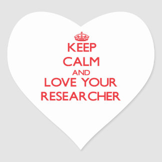 Keep Calm and Love your Researcher Stickers
