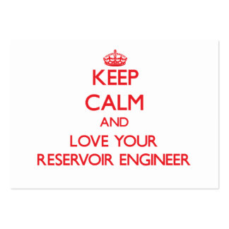 Keep Calm and Love your Reservoir Engineer Business Card Template