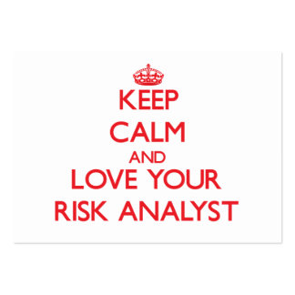 Keep Calm and Love your Risk Analyst Business Card Template