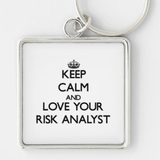 Keep Calm and Love your Risk Analyst Key Chains