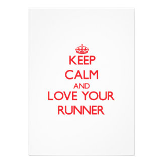 Keep Calm and Love your Runner Custom Invitations