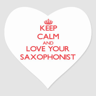 Keep Calm and Love your Saxophonist Heart Sticker