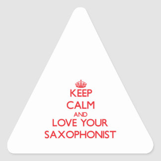 Keep Calm and Love your Saxophonist Triangle Stickers