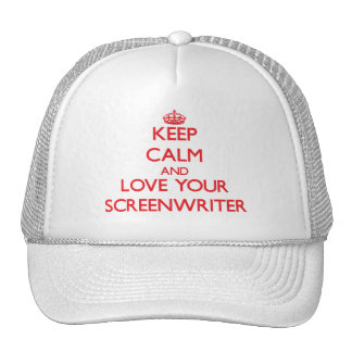 Keep Calm and Love your Screenwriter Trucker Hats