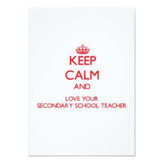 Keep Calm and Love your Secondary School Teacher Invitation