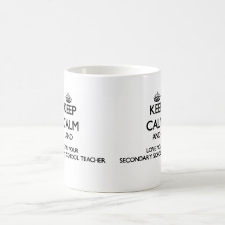 Keep Calm and Love your Secondary School Teacher Classic White Coffee Mug