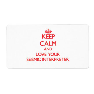 Keep Calm and Love your Seismic Interpreter Shipping Label