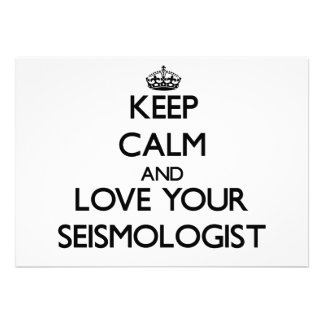 Keep Calm and Love your Seismologist Personalized Announcements