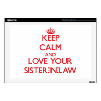 """Keep Calm and Love your Sister-in-Law Skin For 17"""" Laptop"""