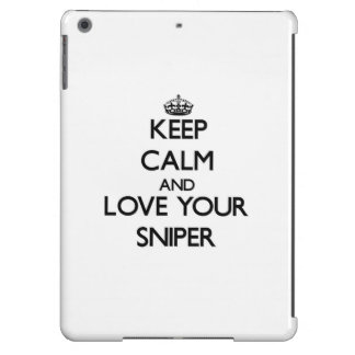 Keep Calm and Love your Sniper iPad Air Cases