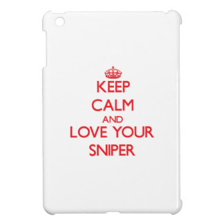 Keep Calm and Love your Sniper Cover For The iPad Mini