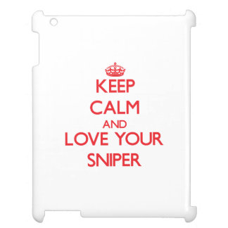 Keep Calm and Love your Sniper iPad Covers