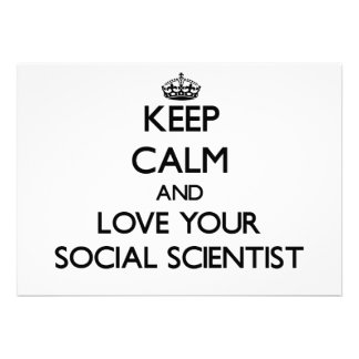Keep Calm and Love your Social Scientist Personalized Invitations