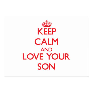 Keep Calm and Love your Son Large Business Cards (Pack Of 100)