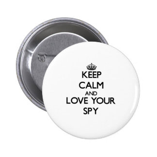 Keep Calm and Love your Spy 2 Inch Round Button