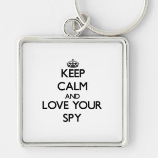 Keep Calm and Love your Spy Silver-Colored Square Keychain