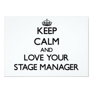 Keep Calm and Love your Stage Manager Personalized Invite