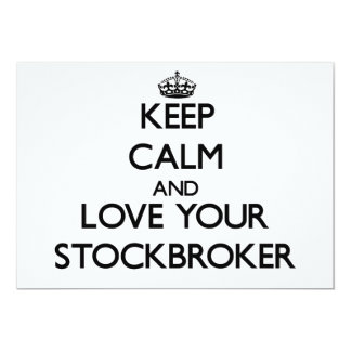 Keep Calm and Love your Stockbroker 5x7 Paper Invitation Card