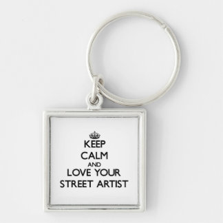Keep Calm and Love your Street Artist Silver-Colored Square Keychain