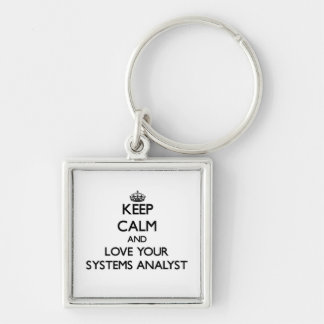 Keep Calm and Love your Systems Analyst Silver-Colored Square Keychain