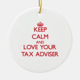 Keep Calm and Love your Tax Adviser Ceramic Ornament