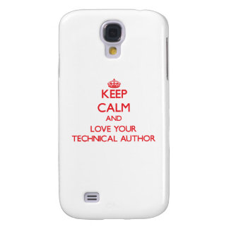 Keep Calm and Love your Technical Author Galaxy S4 Cases