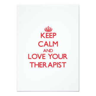 Keep Calm and Love your Therapist Custom Invites