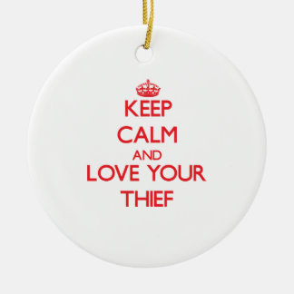 Keep Calm and Love your Thief Double-Sided Ceramic Round Christmas Ornament