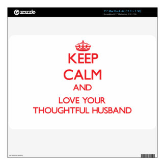 Keep Calm and Love your Thoughtful Husband Decals For MacBook Air