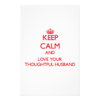 Keep Calm and Love your Thoughtful Husband Stationery Design
