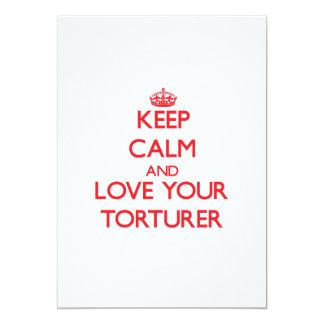 Keep Calm and Love your Torturer Custom Invitation