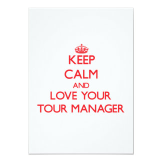 Keep Calm and Love your Tour Manager Personalized Invitation