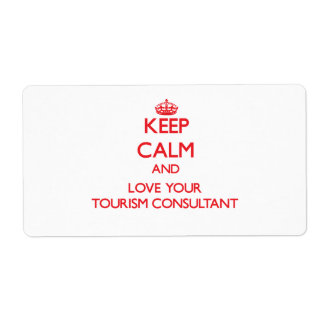 Keep Calm and Love your Tourism Consultant Labels