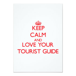 Keep Calm and Love your Tourist Guide Invite