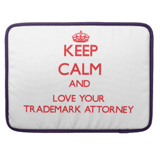 Keep Calm and Love your Trademark Attorney MacBook Pro Sleeve