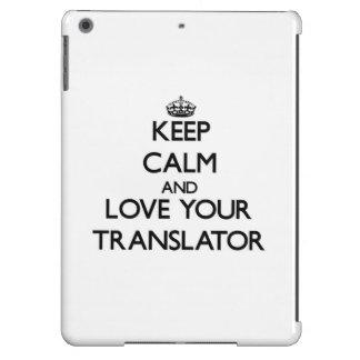 Keep Calm and Love your Translator iPad Air Case