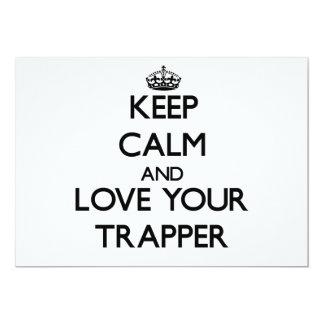 Keep Calm and Love your Trapper Announcement